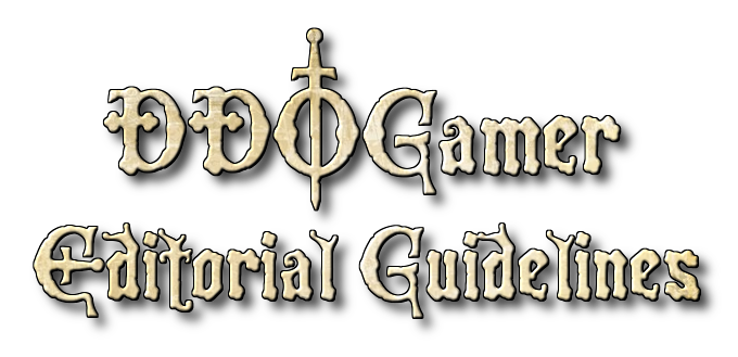 DDOGamer Editorial Guidelines